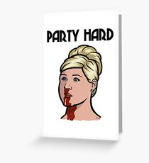 Archer Pam, Party Hard Greeting Card
