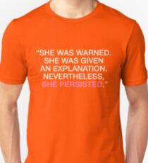 She Was Warned - Nevertheless She Persisted - White - Pink Unisex T-Shirt