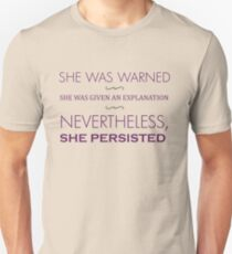 Nevertheless, She Persisted Unisex T-Shirt