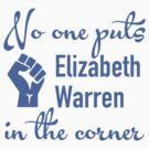 No One Puts Elizabeth Warren in the Corner by cinn