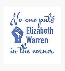 No One Puts Elizabeth Warren in the Corner Photographic Print