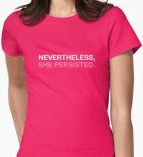 Nevertheless She Persisted - White - Pink Womens Fitted T-Shirt