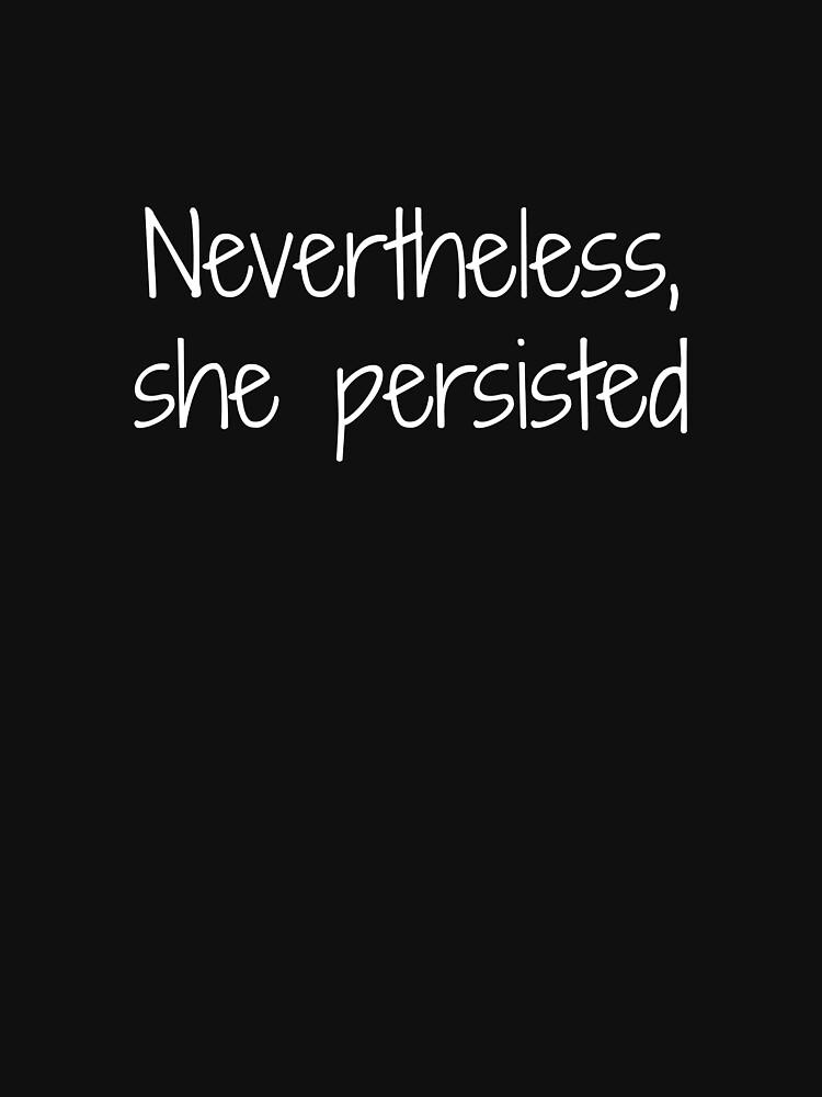 Nevertheless, | Women's T-Shirt