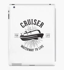 Cruiser - Waterway to Live iPad Case/Skin