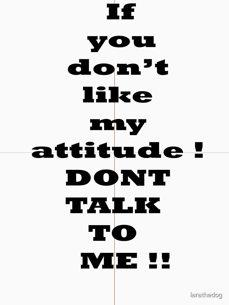 attitude by larathedog