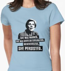 Elizabeth Warren: She Persisted Womens Fitted T-Shirt