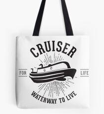 Cruiser - Waterway to Live Tote Bag