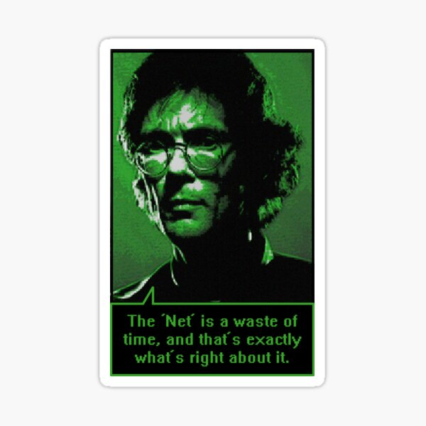 William Gibson: About The Net Sticker