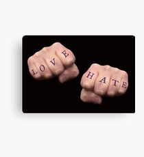 fists with LOVE HATE tattoos Canvas Print