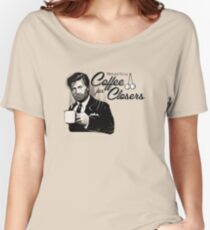 Coffee's for Closers Women's Relaxed Fit T-Shirt
