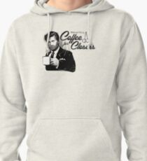 Coffee's for Closers Pullover Hoodie