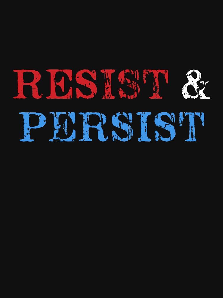 Resist & Persist by danscifi