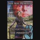 She Was Warned - Elizabeth Warren by wonkette
