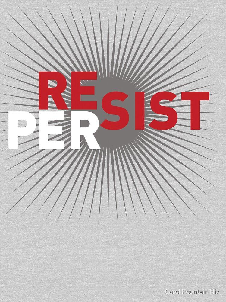 RESIST: PERSIST by carolnix