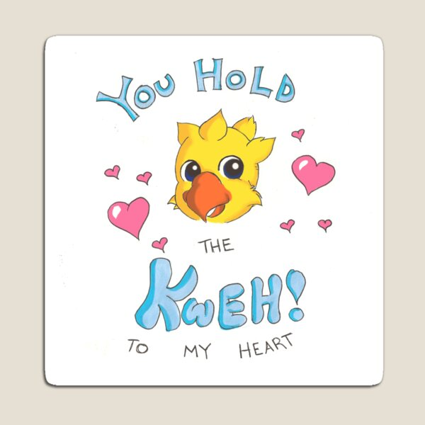 You Hold The Kweh To My Heart! Magnet