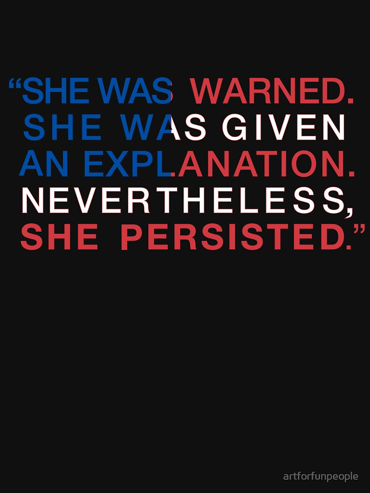 She Was Warned - Nevertheless She Persisted - Red White and Blue | Women's T-Shirt