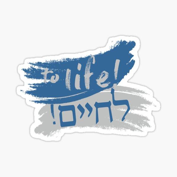 To Life! Sticker