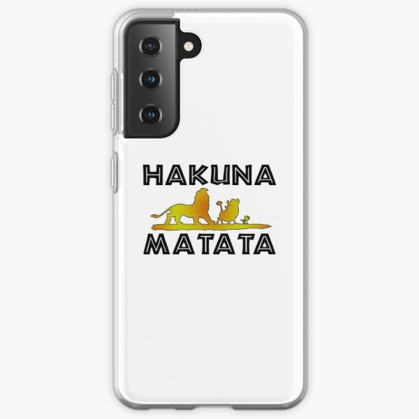 It means no worries - Quote Samsung Galaxy Soft Case