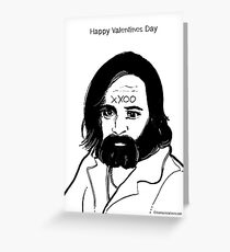 Charles Manson Valentines Card Greeting Card