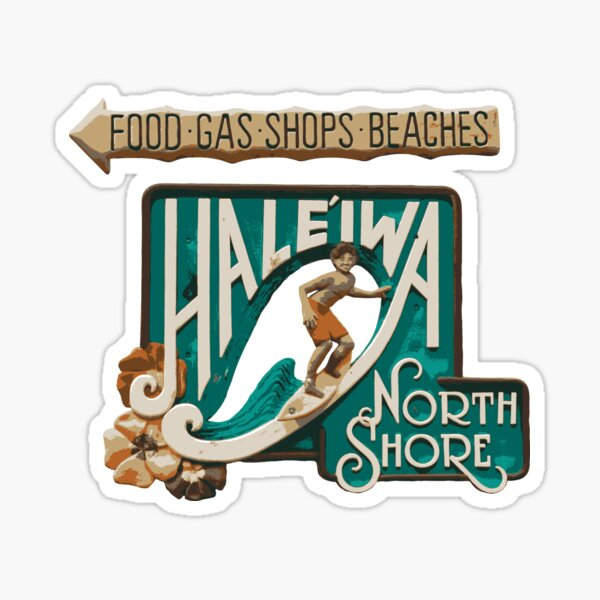 Hale'iwa North Shore Sign - MAN Sticker