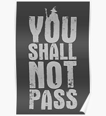 You Shall Not Pass - light grey Poster