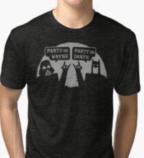 Party On Wayne Tri-blend T-Shirt