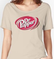 Puppers, makes the world go round! Women's Relaxed Fit T-Shirt