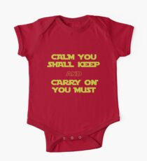 Calm You Shall Keep And Carry On You Must One Piece - Short Sleeve