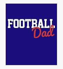 Football Dad Photographic Print
