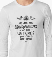 we are the grand daughters of the wicthes T-Shirt