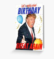 Birthday Trump Greeting Card