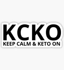 KCKO - Keep Calm and Keto On - black Sticker