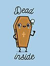 Dead inside by Andres Colmenares
