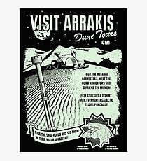 visit arrakis Photographic Print