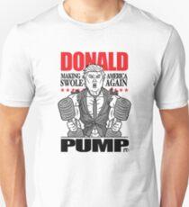 Donald Pump Make America Swole Funny Politics Tshirt Unisex T-Shirt