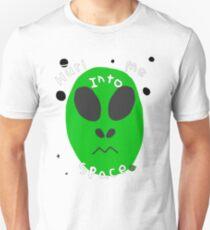 hurl me into space Unisex T-Shirt