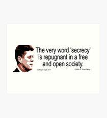 JFK on Secrecy Art Print