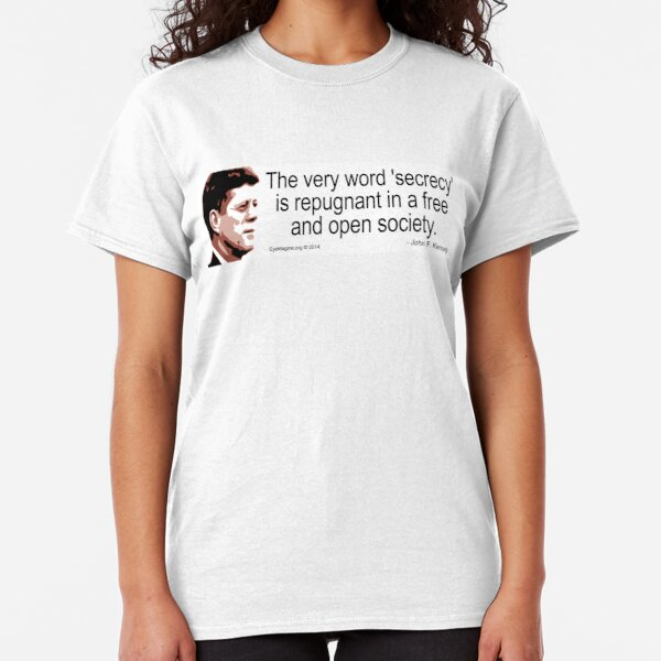 JFK on Secrecy Classic T-Shirt