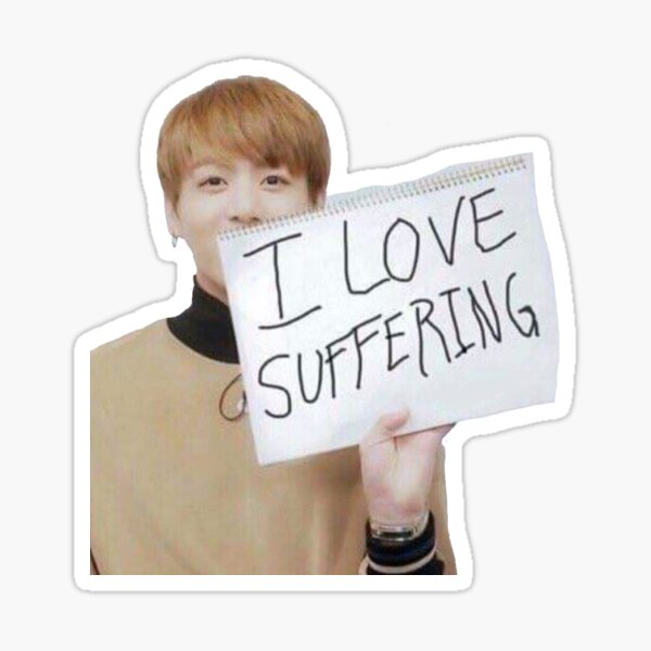 "Jungkook | ""I Love Suffering"" meme Sticker"
