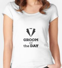 Groom of the Day Women's Fitted Scoop T-Shirt
