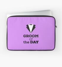Groom of the Day Laptop Sleeve