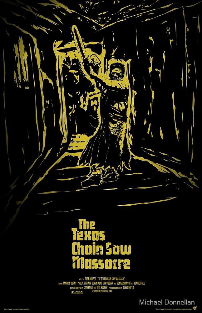 The Texas Chain Saw Massacre by Michael Donnellan