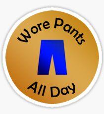 Adulting Merit Badge - Social Responsibility - Wearing Pants Sticker