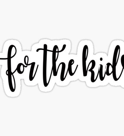 Black For The Kids Sticker