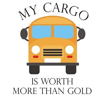 MY CARGO IS WORTH MORE THAN GOLD by thomasoscar