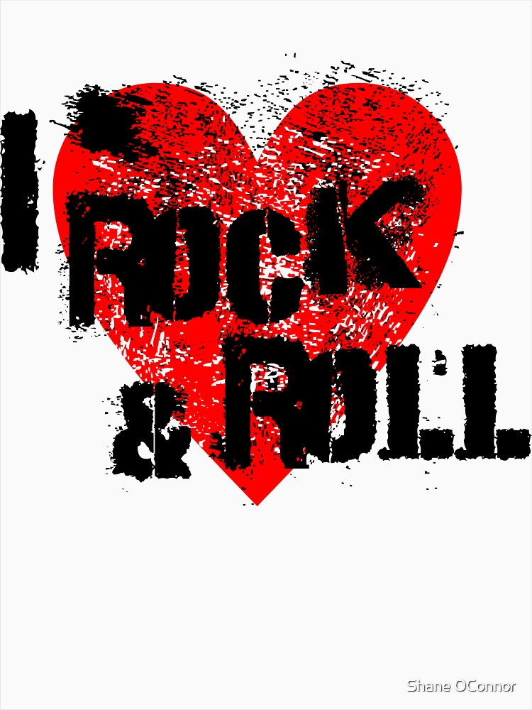 I LOVE ROCK & ROLL by ShaneConnor