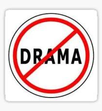 No drama  Sticker