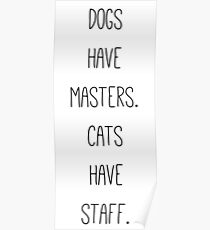 Hilarious Quote About Cats Poster
