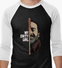 Look at my dirty girl T-Shirt