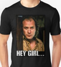 Buffalo Bill - Hey Girl... Unisex T-Shirt